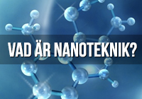 Vad är nanoteknik?